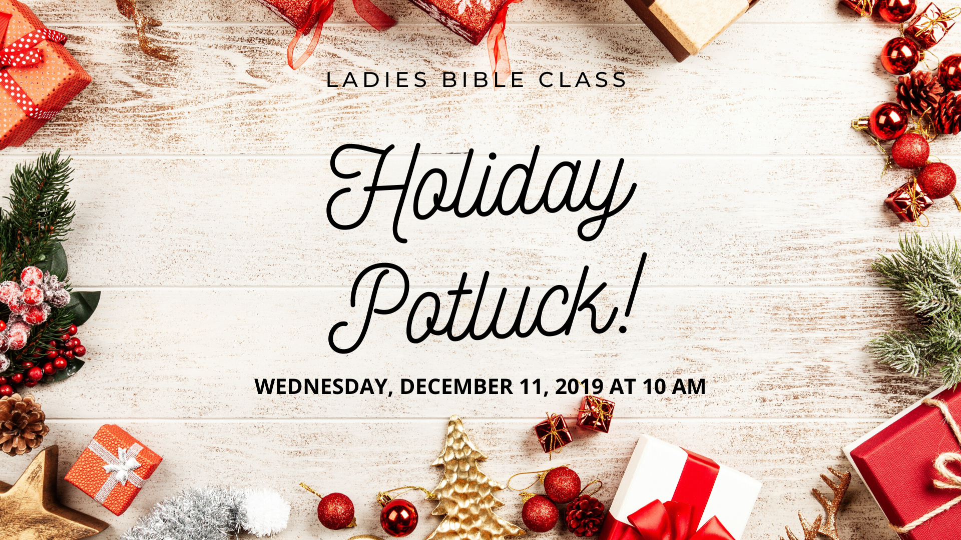 Ladies bible class HOLIDAY