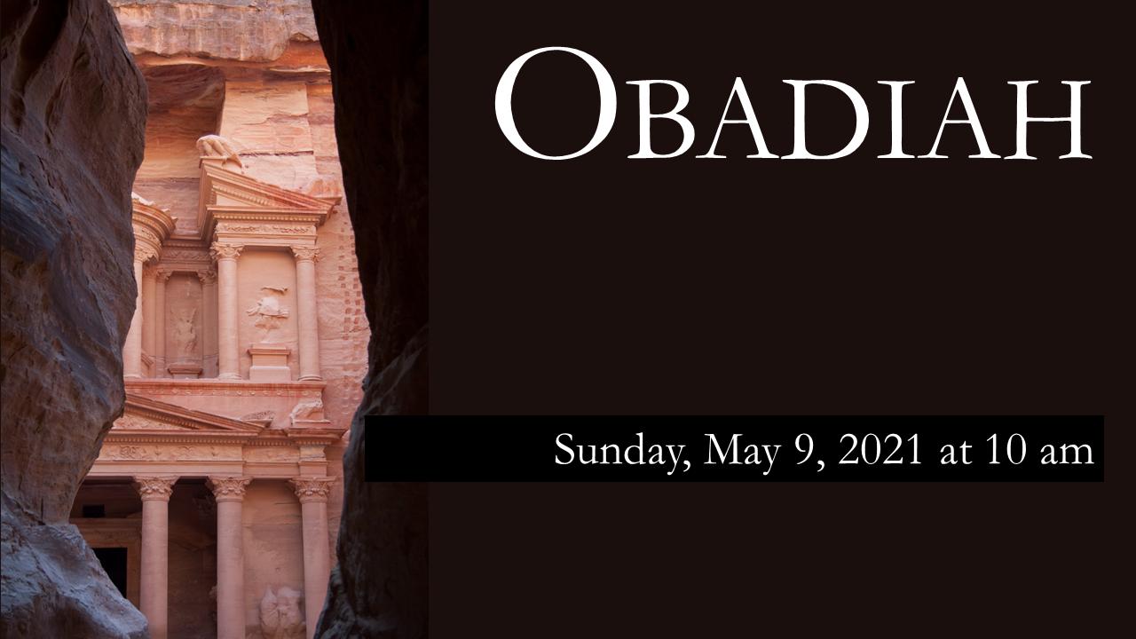 Minor Prophets Lesson 5 Obadiah_2021