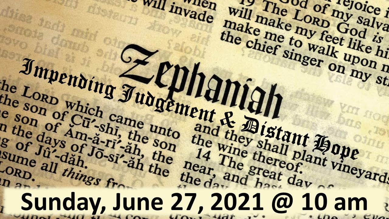 Minor Prophets Lesson 11 Zephaniah_2021